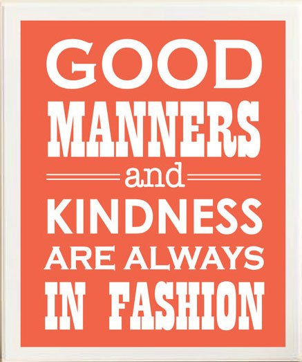 Manners and Kindness sign